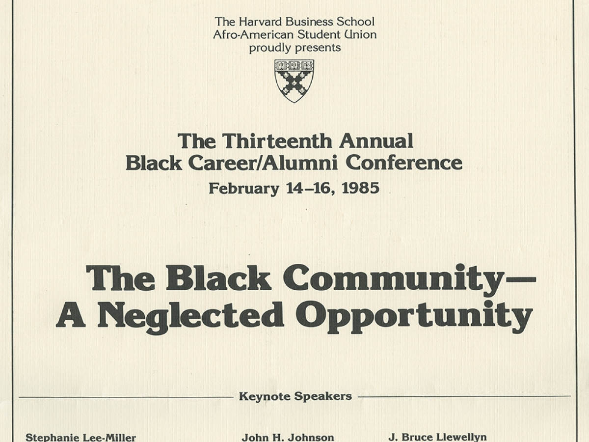 """A page advertising the keynote speakers for the 13th Annual Black Career and Alumni Conference at Harvard Business School, circa 1985. The title of the conference was """"The Black Community–A Neglected Opportunity."""""""
