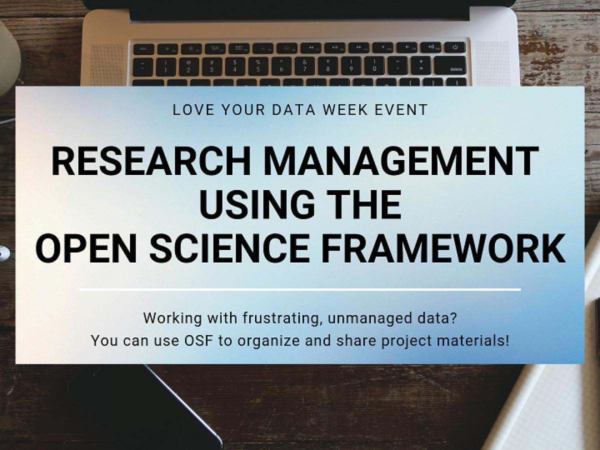 Love Data Week Open Science Framework Workshop