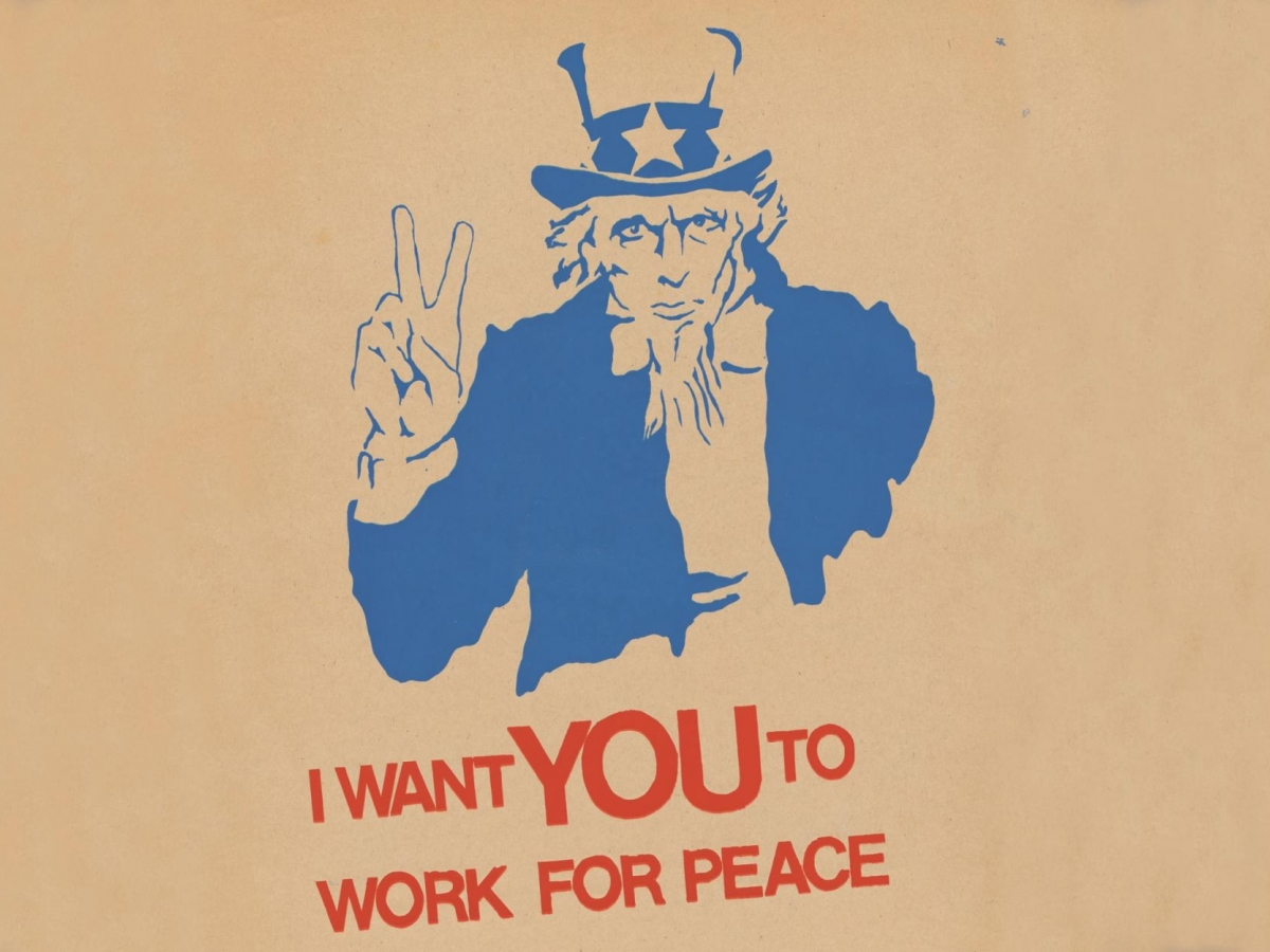 I want you to work for peace, Uncle Sam, 1969 student strike poster