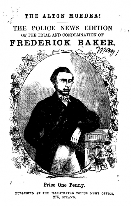 A page from The Police News edition of the trial and condemnation of Frederick Baker​, 1867.