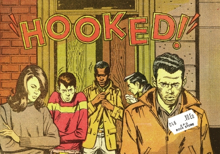 Hooked! National Institute of Mental Health, Public Health Service, US Dept. of Health, Education, and Welfare, 1967.